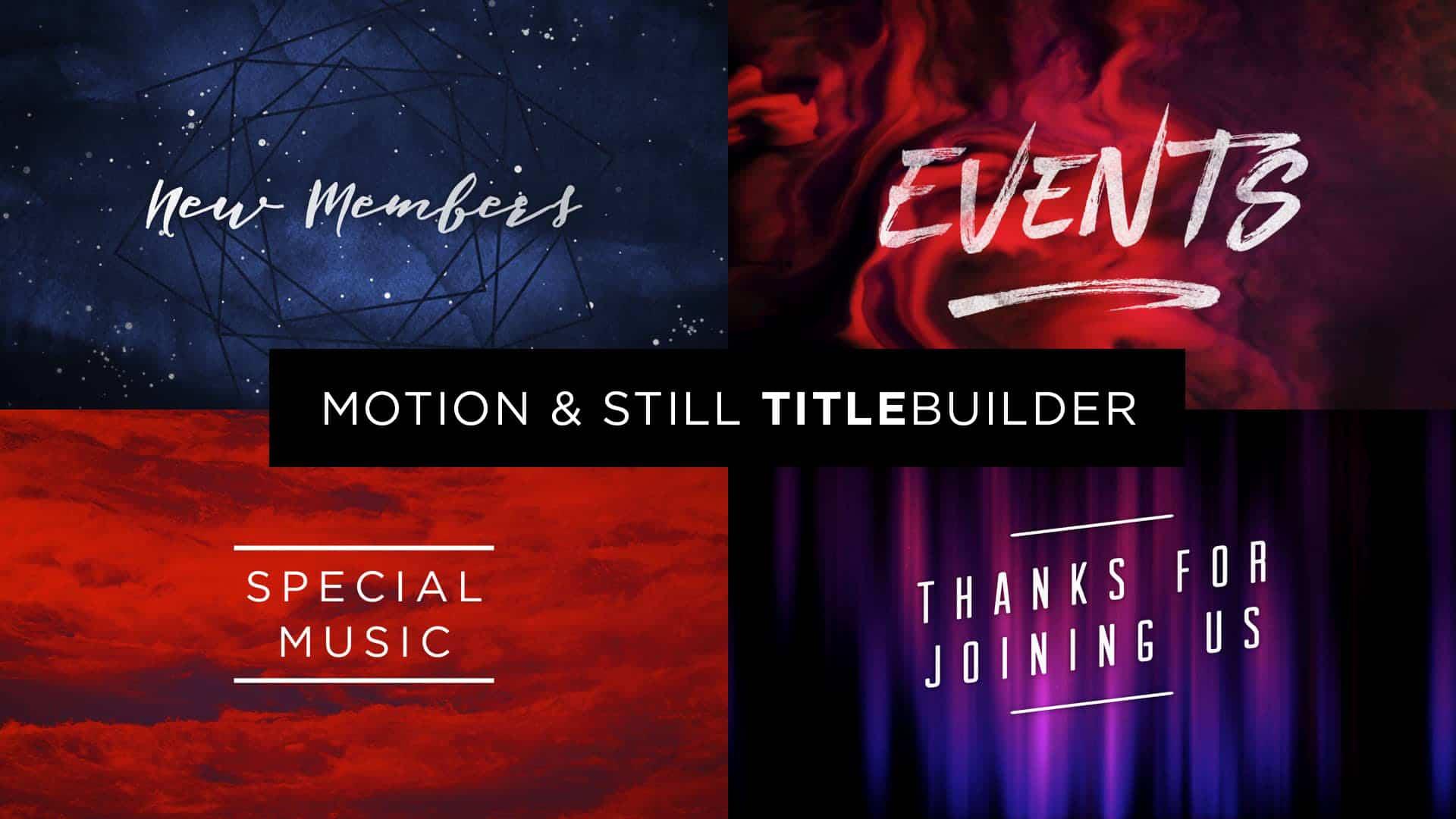 Motion & Still TitleBuilder