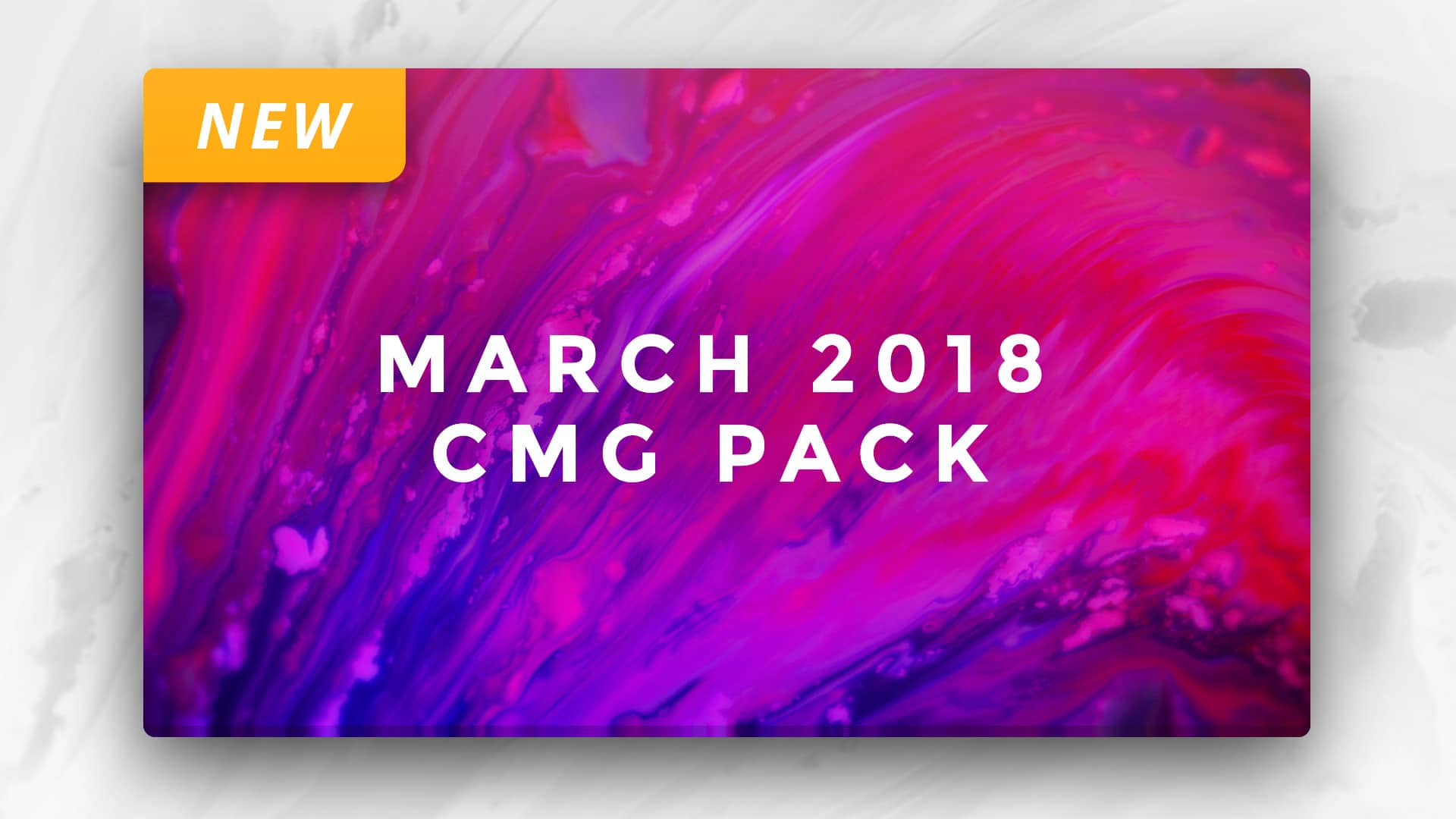 March 2018 CMG Pack