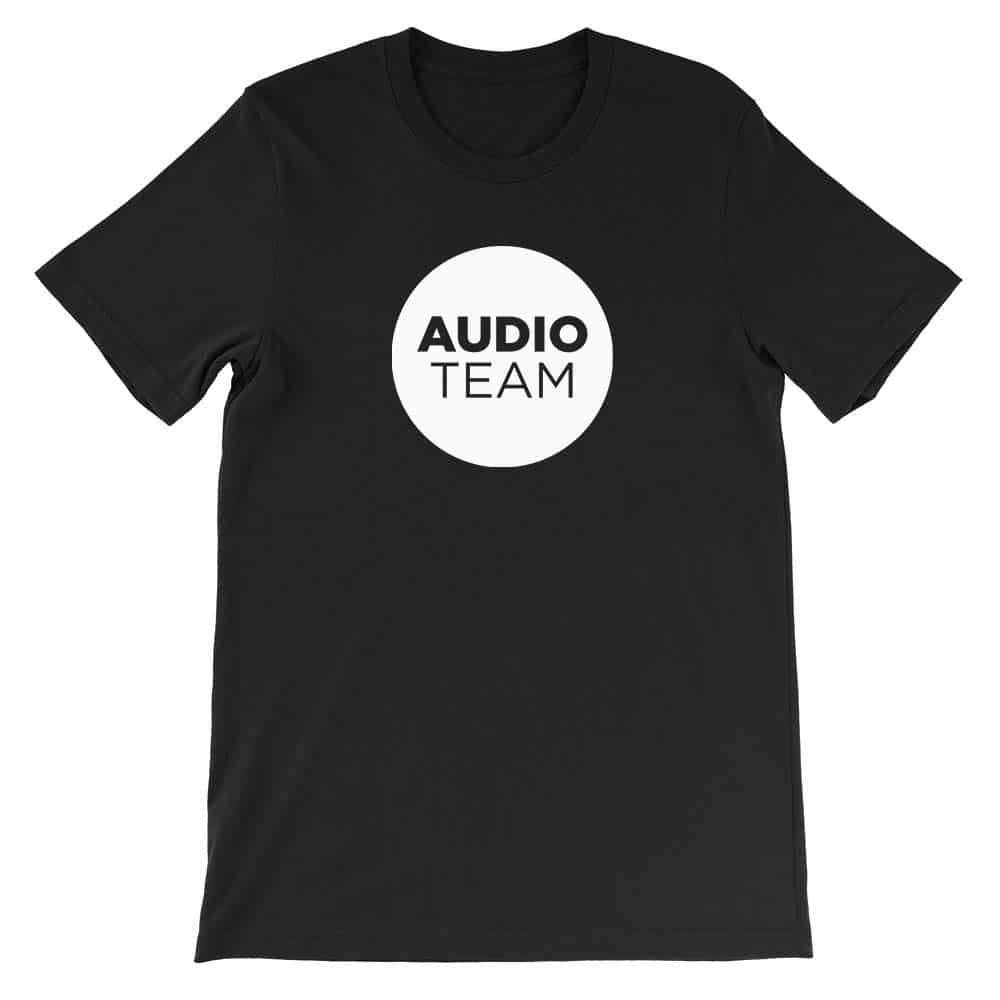 Audio Team Church Shirt