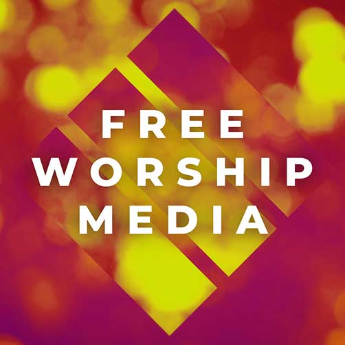 Free Worship Visual Church Media