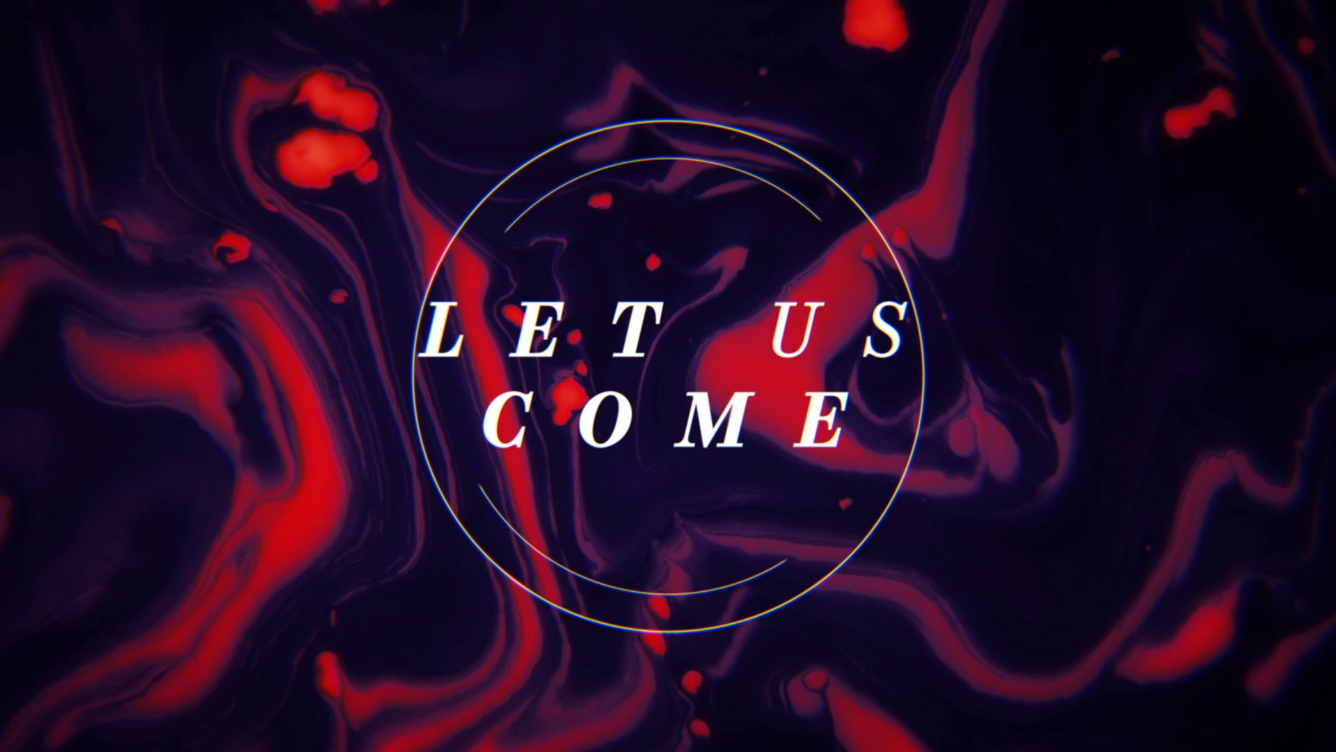 Let Us Come Marble Flow