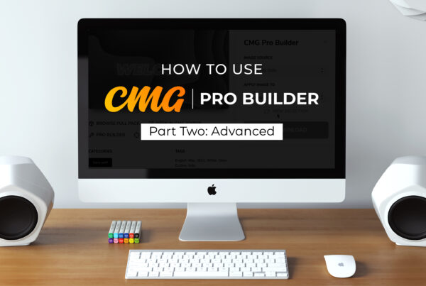 How To Use CMG Pro Builder (Advanced)
